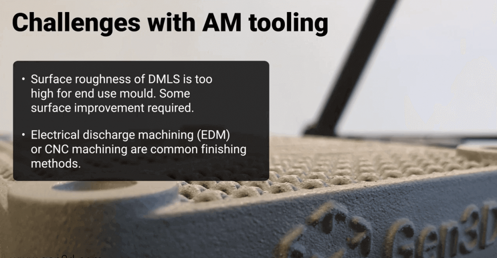 Challenges with AM tooling